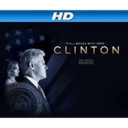 American Experience: Clinton [HD]