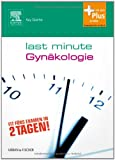 Last Minute Gynkologie: mit Zugang zum Elsevier-Portal