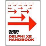 "Delphi XE Handbook: A Guide to New Features in Delphi XEvon ""Marco Cant�"""