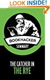 The Catcher in the Rye (A BookHacker Summary)