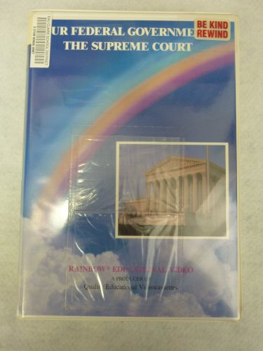 Our Federal Government: The Supreme Court [With Teacher's Guide] [VHS]