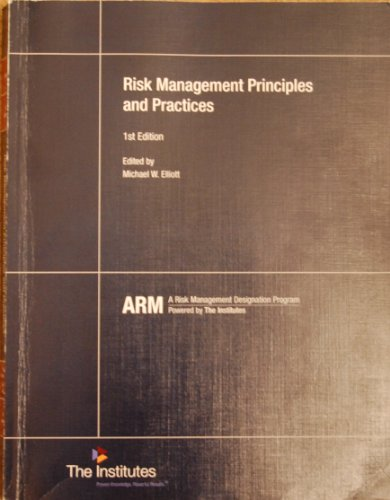 Risk Management Principles and Practices Text - ARM 54