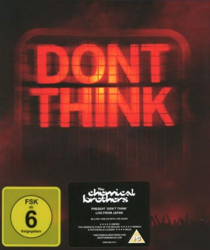 The Chemical Brothers - Don't Think