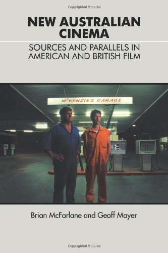 New Australian Cinema: Sources and Parallels in American and British Film (Cambridge Studies in the History of Mass Communications)
