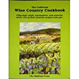 The California Wine Country Cookbook (0962992747) by Hoffman, Robert