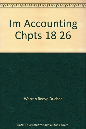 Im Accounting Chpts 18 26