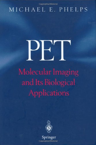 PET: Molecular Imaging and Its Biological Applications
