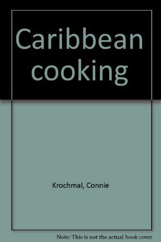 Caribbean cooking by Connie Krochmal