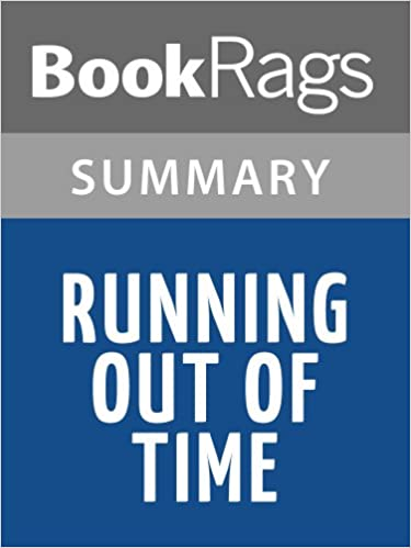 Running Out of Time Summary and Analysis (like SparkNotes) | Free