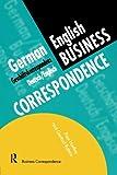 img - for German/English Business Correspondence: Geschaftskorrespondenz Deutsch/Englisch (Languages for Business) book / textbook / text book