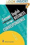 German/English Business Correspondence: Geschaftskorrespondenz Deutsch/Englisch (Languages for Business)