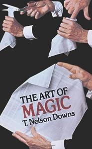 The Art of Magic (Dover Magic Books)