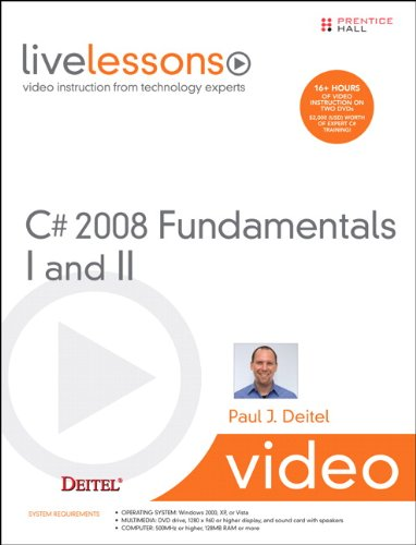 C# 2008 Fundamentals I and II LiveLessons (Video Training) (Video Livelessons)
