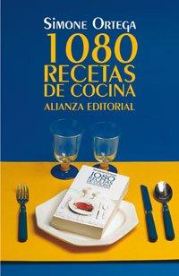 1080 recetas de cocina / 1080 Cooking Recipes (Spanish Edition), Simone Ortega