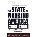 img - for The State of Working America, 2008/2009 (An Economic Policy Institute Book) [Paperback] [2009] Lawrence Mishel, Jared Bernstein, Heidi Shierholz book / textbook / text book