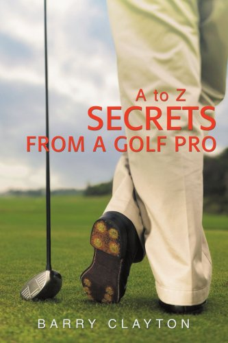 Secrets from a Golf Pro:a to Z