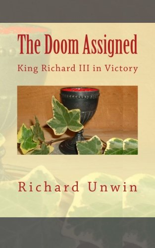 The Doom Assigned: King Richard III in Victory PDF