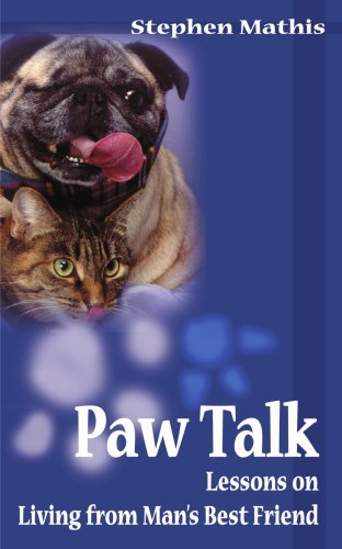 Paw Talk: Lessons on Living from Man's Best Friend