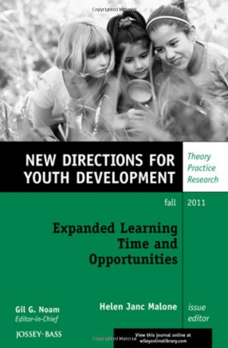 Expanded Learning Time and Opportunities: New Directions for Youth Development (J-B Mhs Single Issue Mental Health Services)