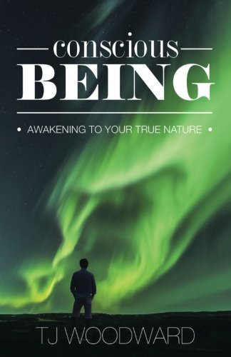 Conscious Being: Awakening to Your True Nature PDF