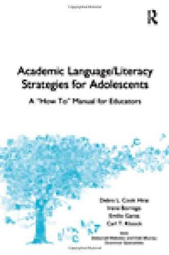 Academic Language/Literacy Strategies for Adolescents: A...