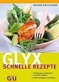 Glyx - schnelle Rezepte (GU Diät&Gesundheit) title=