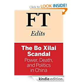 The Bo Xilai Scandal: Power, Death, and Politics in China