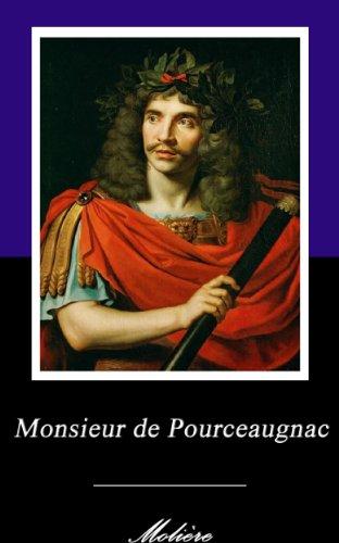 Jean-Baptiste Poquelin dit Molière - Monsieur de Pourceaugnac. (Annoté) (French Edition)