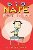 Big Nate: From the Top (English and English Edition)