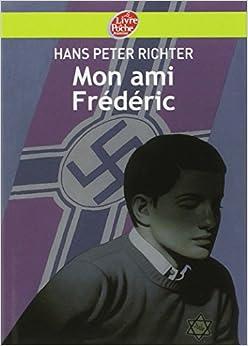 Amazon.fr - Mon Ami Frédéric - Hans Peter Richter - Livres