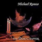 Dark Chapter by MICHAEL ROMEO (2003-08-02)