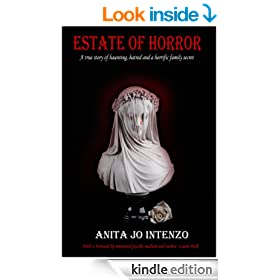 Estate of Horror: A true story of haunting, hatred and a horrific family secret