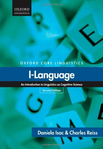 I-Language: An Introduction To Linguistics As Cognitive Science (Oxford Core Linguistics)
