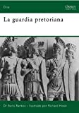img - for La guardia pretoriana book / textbook / text book
