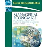 img - for Managerial Economics: Economic Tools for Today's Decision Makers, Sixth Edition (Pearson International Edition) book / textbook / text book