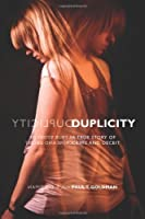 Duplicity: A True Story of Crime and Deceit