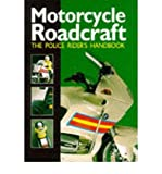 Bill Mayblin Motorcycle Roadcraft The Police Rider's Handbook by Mayblin, Bill ( Author ) ON Jun-27-1996, Paperback