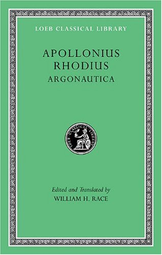Apollonius Rhodius: Argonautica: 0 (Loeb Classical Library)