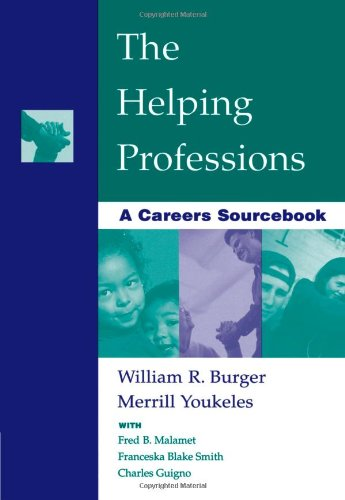 The Helping Professions: A Careers Sourcebook...