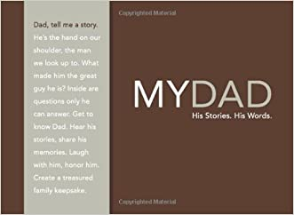 My Dad: His Story, His Words written by Dan Zadra