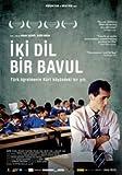 Iki Dil Bir Bavul (On the Way to School)
