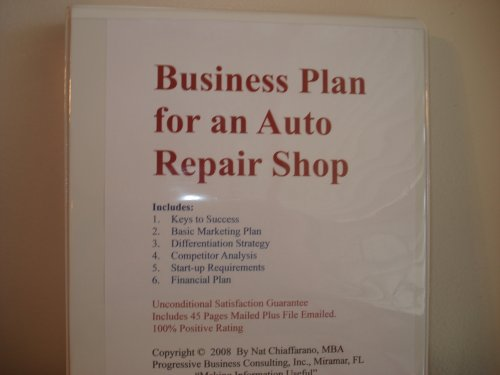Business Plan for a Mobile Auto Repair Service (Fill-in-the-Blank Business Plan for Mobile Auto Repair, Volume 1 - Mobile Auto Repair Business Plan)