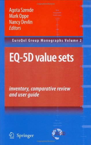 Eq-5D Value Sets: Inventory, Comparative Review And User Guide (Euroqol Group Monographs)