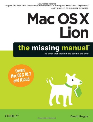 Mac OS X Lion: The Missing Guide (Missing Manuals)