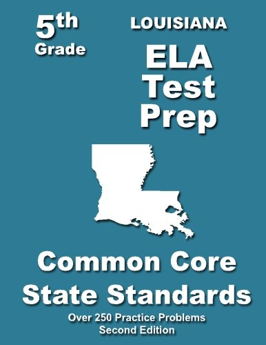 Louisiana  5th Grade ELA Test Prep: Common Core Learning Standards