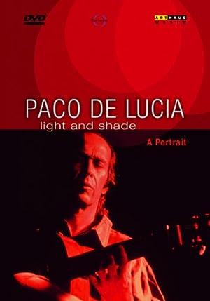 パコ・デ・ルシア ポートレート「ライト・アンド・シェイド」 [DVD]