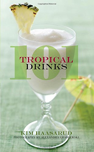 101 Tropical Drinks (Tropical Recipes compare prices)