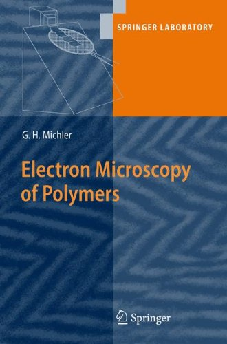 Electron Microscopy Of Polymers (Springer Laboratory)