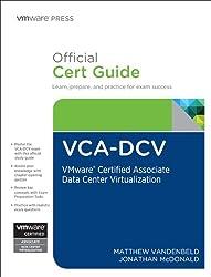 VCA-DCV Official Cert Guide- VMware Certified Associate - Data Center Virtualization (VMware Press Certification)