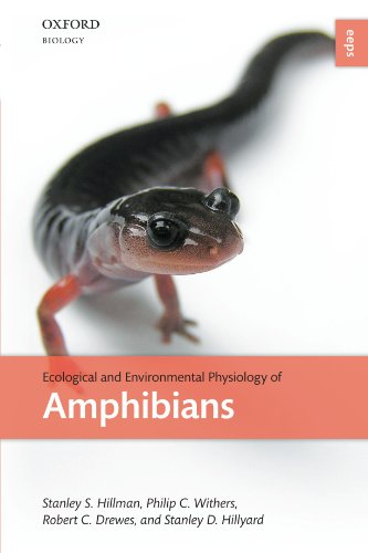 Ecological and Environmental Physiology of Amphibians (Environmental & Ecological Physiology)